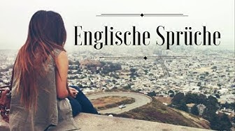 Englische Sprüche  + Übersetzung | English Sayings + German Translation