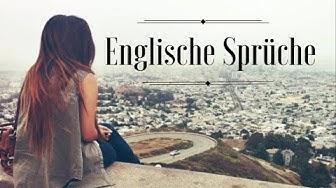 Englische Sprüche  + Übersetzung   English Sayings + German Translation