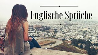Englische Sprüche  + Übersetzung | English Sayings + German Translation(, 2015-08-12T16:59:23.000Z)