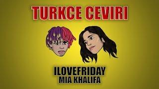 iLOVEFRiDAY-Mia Khalifa Türkçe Çeviri