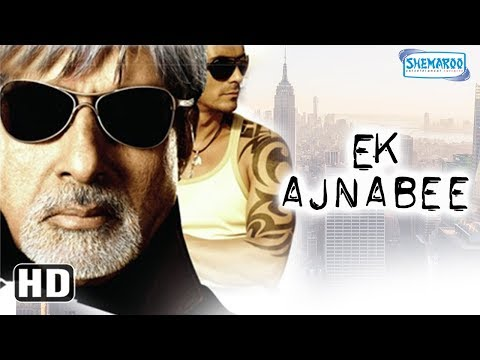 Ek Ajnabee HD Amitabh Bachchan, Arjun Rampal, Perizad Zorabian  Bollywood Movie With Eng Subtile