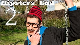 HIPSTERS´ END Episode 02
