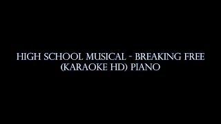 High School Musical - Breaking Free Karaoke Piano