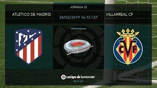 Calentamiento Atléico de Madrid vs Villarreal CF