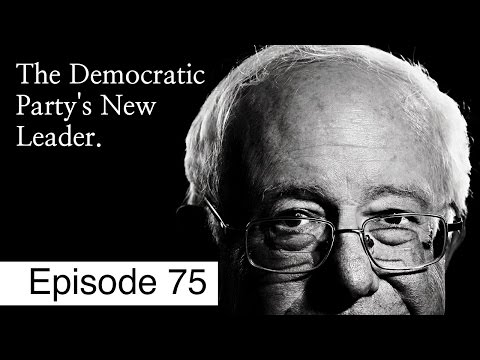 Democrats Are Lost, Bernie Sanders Can Save Them | Episode 75