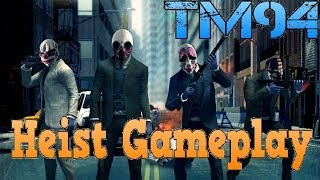 Payday 2 Heist Gameplay PC Max Settings