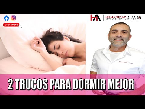 2 trucos para dormir mejor