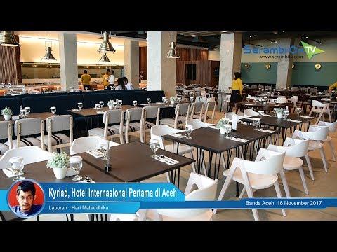 Kyriad, Hotel Internasional Pertama di Aceh
