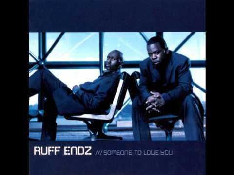 Ruff Endz - Someone To Love You