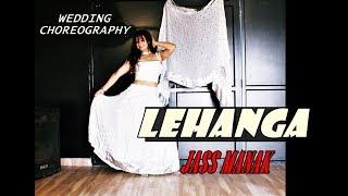 Lehanga | Jass Manak | Wedding Choreography | Easy Steps | ladies sangeet dance