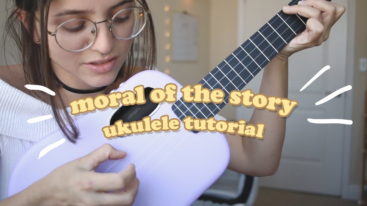 how to play moral of the story on the ukulele