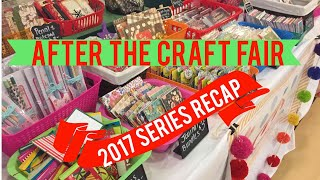 After the Craft Fair | 2017 Series Recap | Best & Worst Sellers