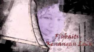 Flybaits - Kenangan Lalu.wmv
