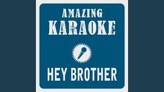 Hey Brother (Karaoke Version) (Originally Performed By Avicii)