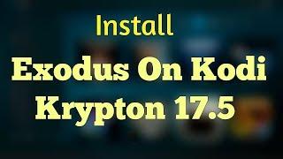 Install Exodus On Kodi Krypton 17.5