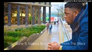 Yxng Bane ft. Maleek Berry - Came From The Block [Audio]