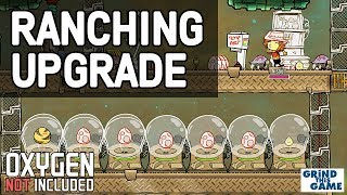 RANCHING UPGRADE! EGGS! - Oxygen Not Included - Puft eggs and Hatch Eggs.
