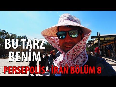 Bu Tarz Benim - Persepolis - İRAN BÖLÜM 8
