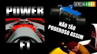 POWER F1, UM JOGO NÃO TÃO PODEROSO DE FORMULA 1 | Flagamer S08E02