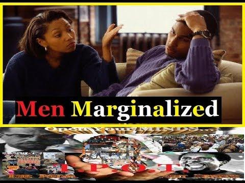 "Men ""Marginalized""......"
