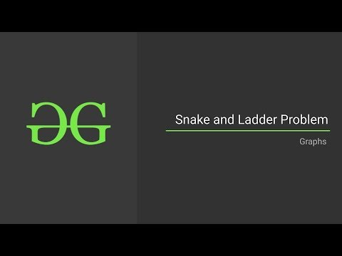 Snake And Ladder Problem (Graphs) | GeeksforGeeks