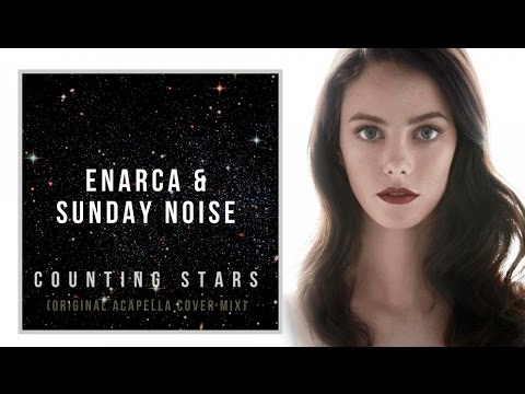 Enarca & Sunday Noise - Counting Stars (Original Acapella Cover Mix)