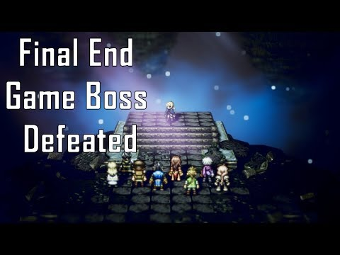 Octopath Traveler - End Game Boss Defeated