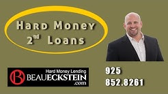 Hard Money Lender Beau Eckstein on Hard Money 2nd Loans 925-852-8261