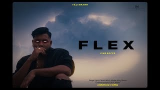 King - F L E X [Official Video - Explicit] EP TALISMANN