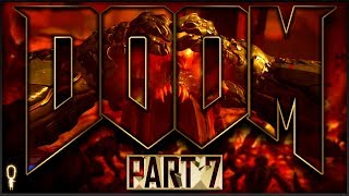 Into The Fire   Doom (2016)   Let's Play Part 7 Blind   VOD