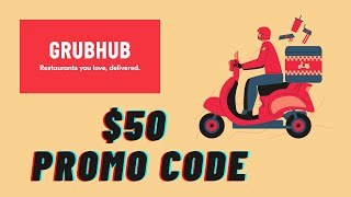 FREE GRUBHUB Promo Code 2020 REAL $50 Grubhub Discount Code & Voucher Working in 2020! ✅