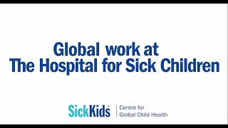 About the SickKids Centre for Global Child Health