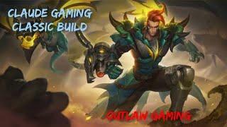 Claude Gaming | Mobile Legends | Legend Rank Game | Classic Build