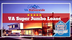 "VA <span id=""super-jumbo-loans"">super jumbo loans</span>  