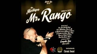 "Mr. RANGO meets CHRONIC SOUND ""1990 to 2012 The Mixtape"" mixed by Mad Shak"
