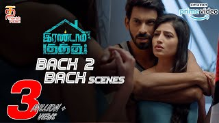Irandam Kuththu Tamil Movie Back to Back Scenes | Santhosh | Karishma Kaul | Akrithi Singh