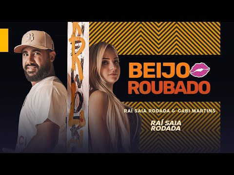 Raí Saia Rodada e Gabi Martins- Beijo Roubado