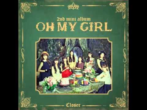 [MP3] OH MY GIRL – CLOSER [2nd Mini Album]