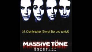 Massive töne Überfall = Track-Titel Chartbreaker (Einmal Star Und Zurück)