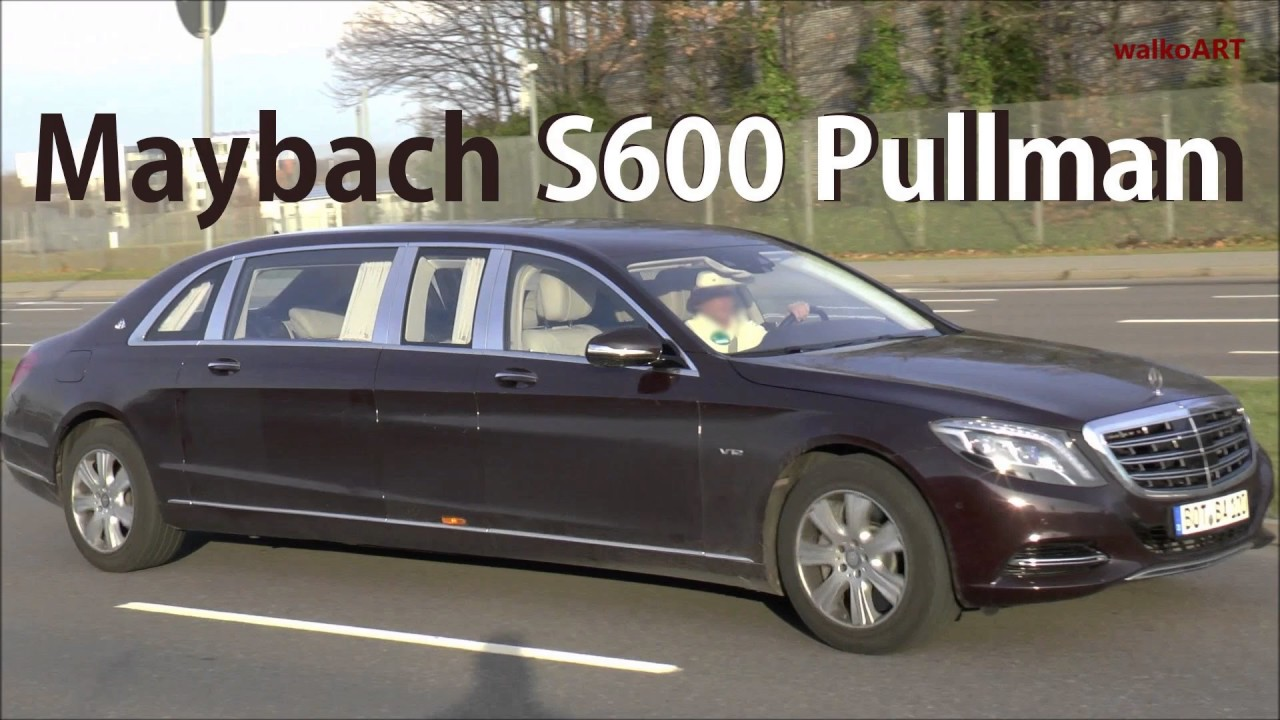 maybach s600 pullman 2017 - youtube