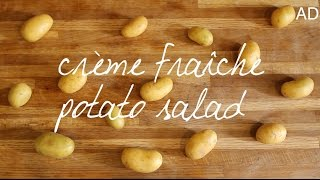 eat your heart out // crème fraîche potato salad | AD