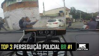 Top 3 Perseguição Policial Brasil #1