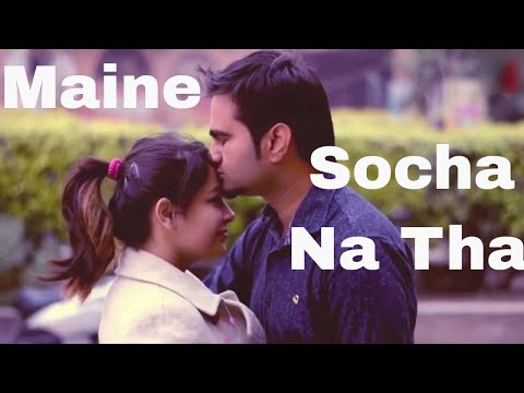 Maine Socha Na Tha Official Video Song || Sonu Makan , Aishwarya Pradhan