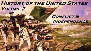 History of the United States Vol. 2 - FULL AudioBook - American Revolution - Independence