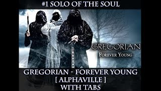 #1 Solo Of The Soul: Gregorian - Forever Young [with tabs]