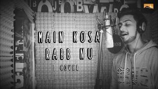Main Kosa Rabb Nu (Cover Song) (Vaibhav Kundra) Mp3 Song Download