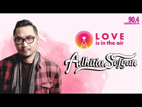 Adhitia Sofyan On Love Is In The Air - After The Rain