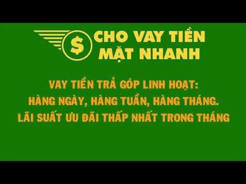 Vay Tiền Trả Góp Chỉ Cần CMND Và Hộ Khẩu | Cho Vay Tiền Mặt Nhanh