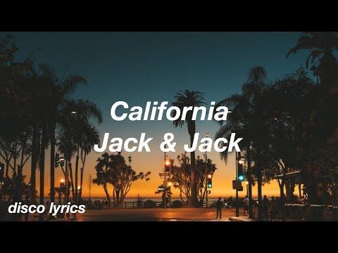 California || Jack & Jack Lyrics