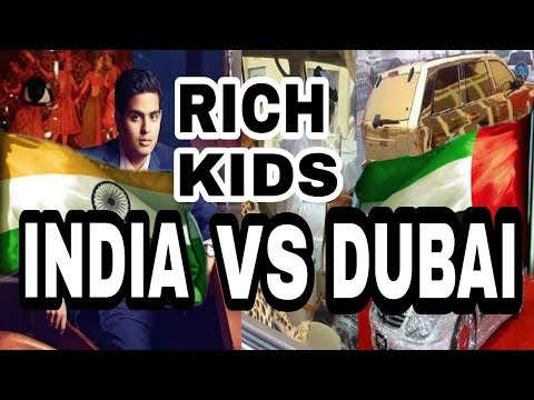 RICH KIDS DUBAI VS INDIA  Money kicks